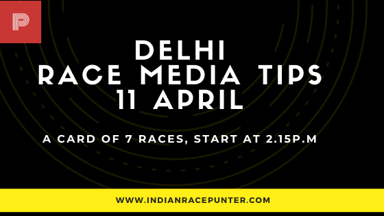 Delhi Race Media Tips 11 April