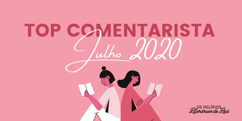 Top Comentarista Julho de 2020