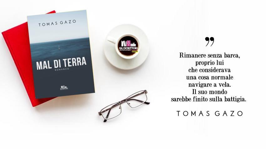 Mal di terra, il romanzo d'esordio di Tomas Gazo
