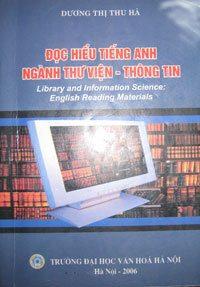 Đọc Hiểu Tiếng Anh Ngành Thư Viện Thông Tin - Dương Thị Thu Hà