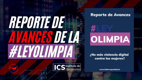 Reporte de avances de la LeyOlimpia | Instituto de Ciberseguridad