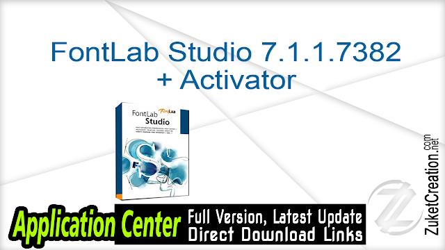 FontLab Studio 7.1.1.7382 + Activator