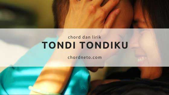 Chord Lagu Tondi Tondi Ku - Style Voice