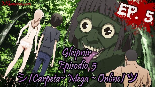 Gleipnir Episodios 5