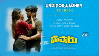Undiporaadhey Sad Version Song Download