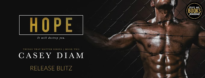RELEASE BLITZ PACKET - Hope by Casey Diam