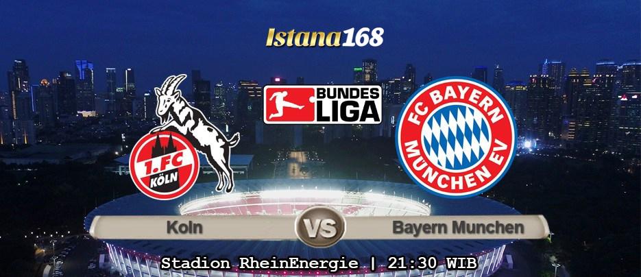 Prediksi Bola Akurat Istana168 Koln vs Bayern Munchen 16 Februari 2020