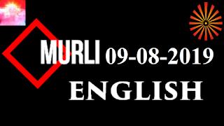 Brahma Kumaris Murli 09 August 2019 (ENGLISH)