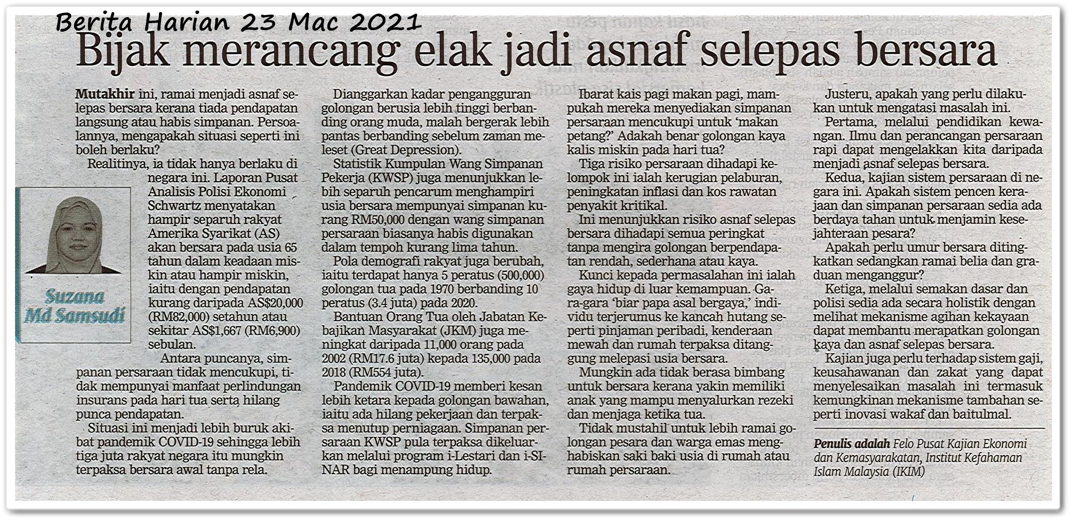 Bijak merancang elak jadi asnaf selepas bersara - Keratan akhbar Berita Harian 23 Mac 2021