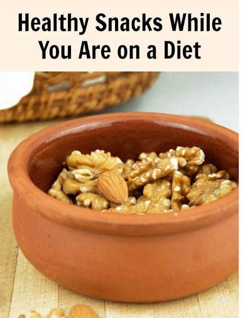 Healthy Snacks While You Are on a Diet