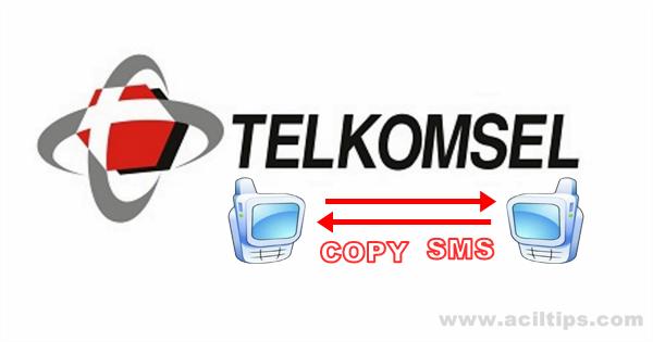 Cara Copy SMS Orang Lain Dari Kartu Telkomsel - www.aciltips.com