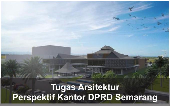 perspektif kantor DPRD Kota Semarang