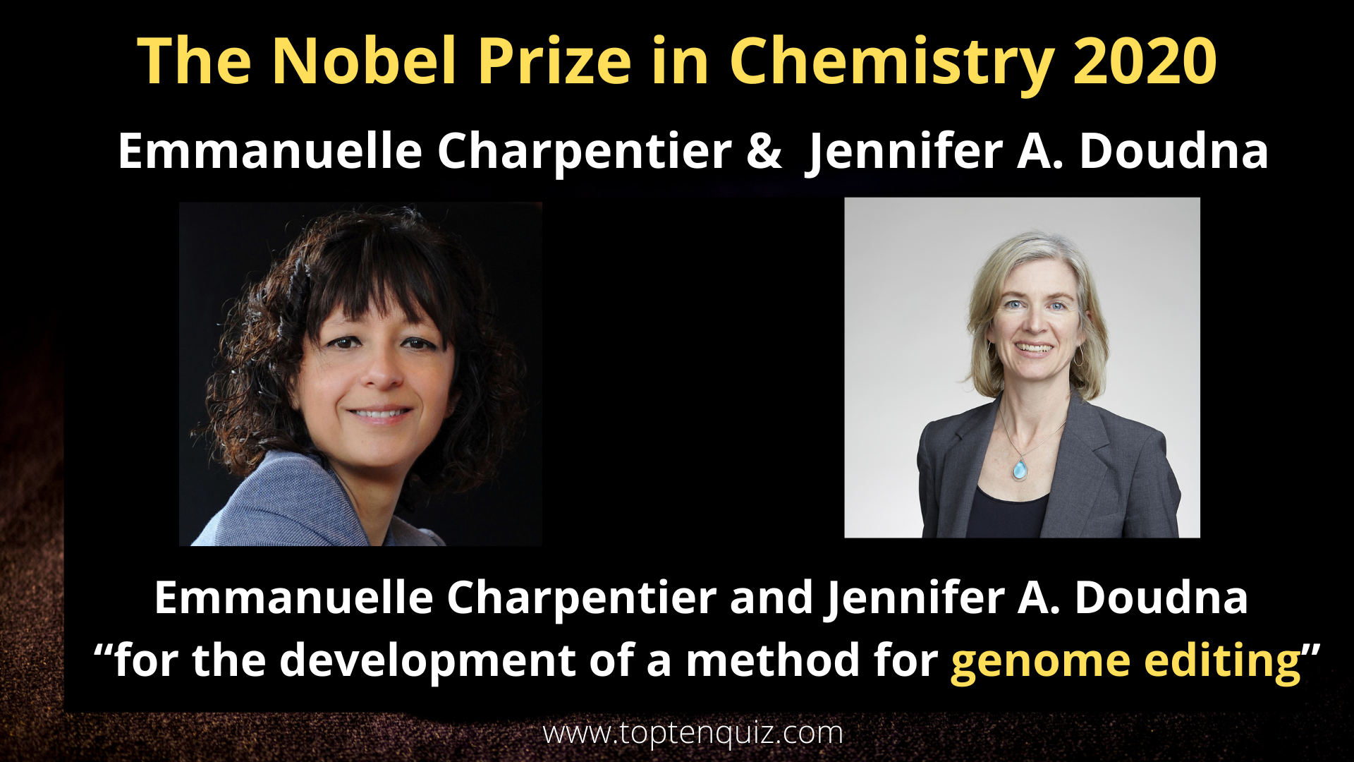 The Nobel Prize in Chemistry 2020- Emmanuelle Charpentier &  Jennifer A. Doudna