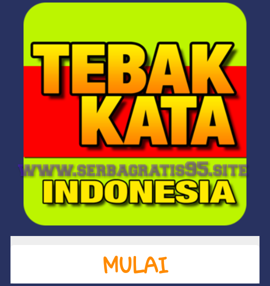 kunci jawaban Tebak Kata Indonesia (Knowsantara) semua level