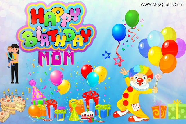 How Do I Wish My Mom On Her Birthday I Forgot Quotes Saying Images