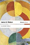 "portada ""la doble hélice"" de James D. Watson"