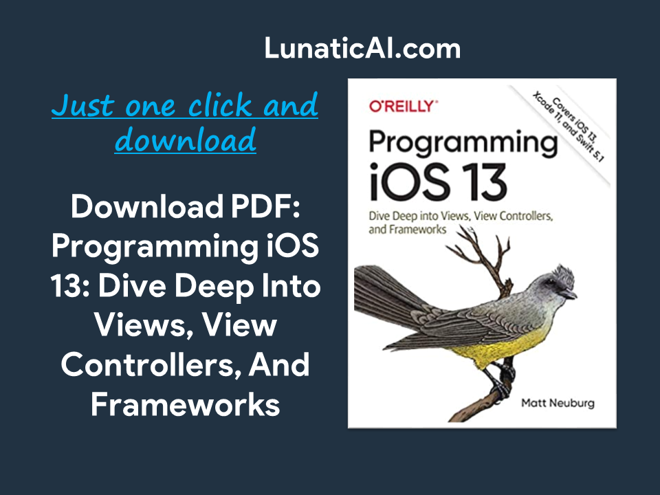 Programming iOS 13: Dive Deep Into Views, View Controllers, And Frameworks PDF