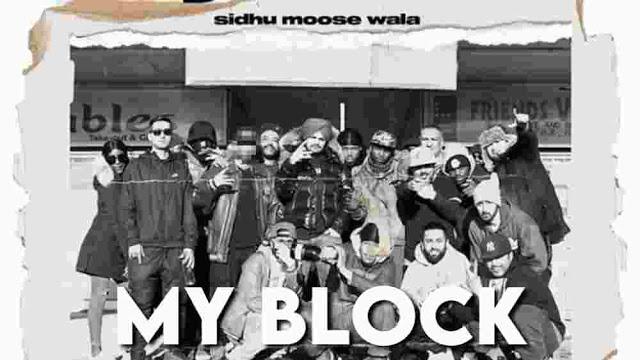 My Block Lyrics - Sidhu Moose Wala NEW SONG