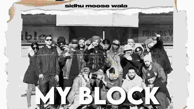 My Block Lyrics - Sidhu Moose Wala NEW SONG