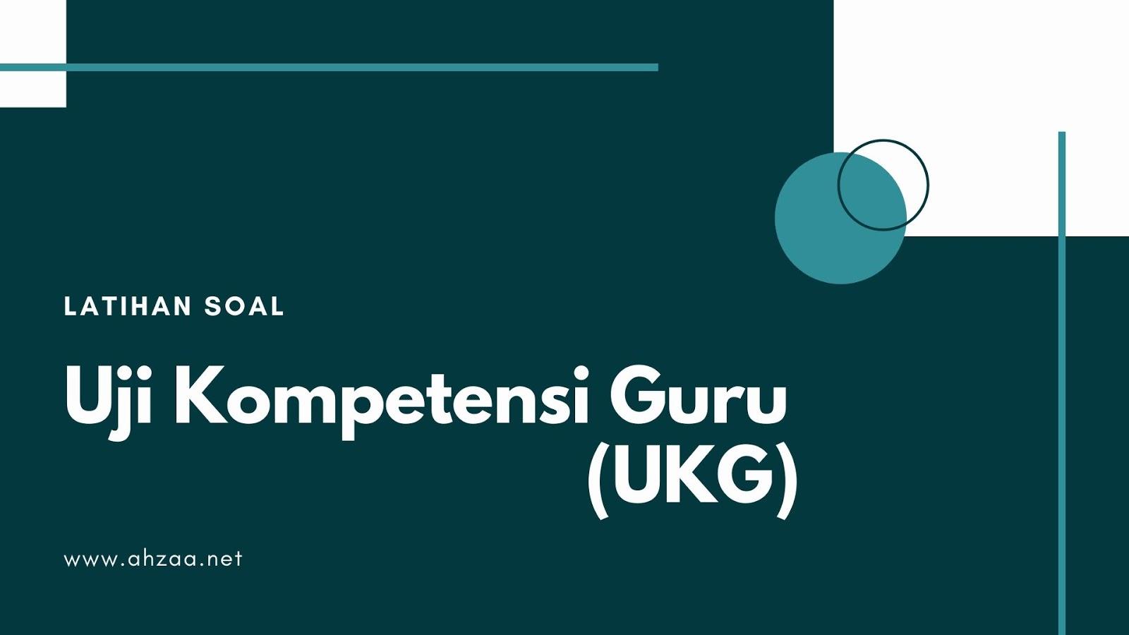 Latihan Soal Ukg Kompetensi Pedagogik Dan Profesional Guru Bahasa Inggris Sma Smk Tahun 2019 2020 Ahzaa Net