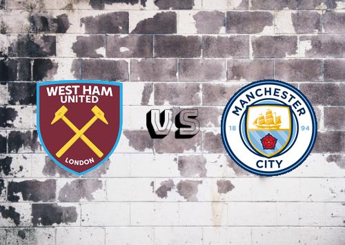West Ham United vs Manchester City  Resumen y Partido Completo
