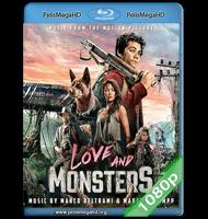 LOVE AND MONSTERS (2020) FULL 1080P HD MKV ESPAÑOL LATINO