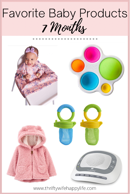 7 month favorite baby products
