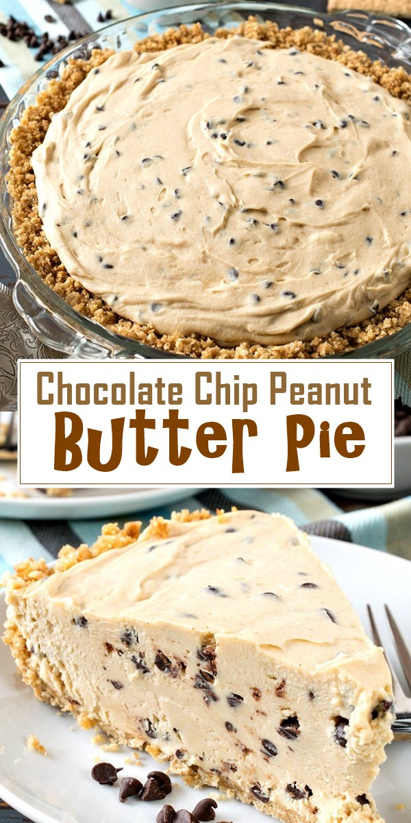 Chocolate Chip Peanut Butter Pie #dessertrecipes