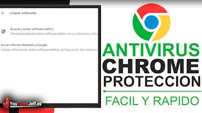 usar antivirus de chrome