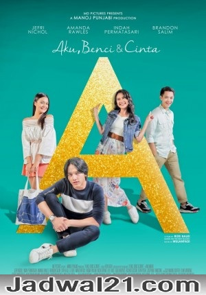Film A Aku, Benci Dan Cinta 2017 Bioskop