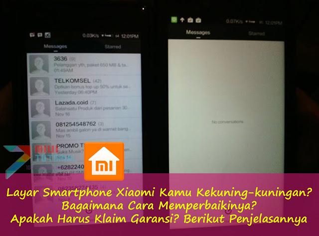 Layar Smartphone Xiaomi Kamu Kekuning-kuningan? Bagaimana Cara Memperbaikinya? Apakah Harus Klaim Garansi? Berikut Penjelasannya