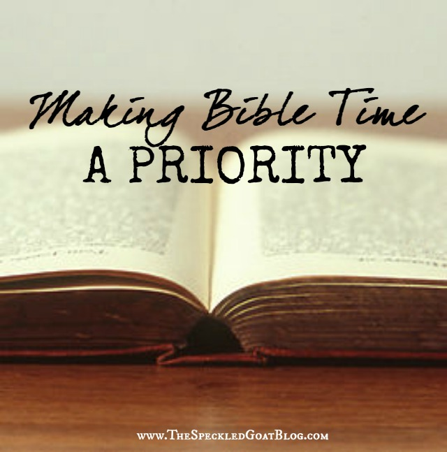 making the bible a priority
