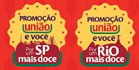 Promoção União e Você SP/Rio Mais Doce uniaoevoce.com.br
