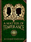 A Matter of Temperance by Ichabod Temperance book cover
