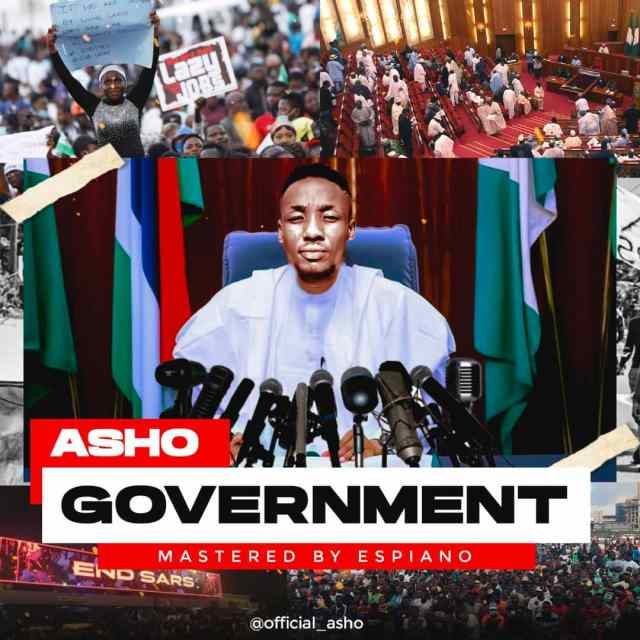 "MUSIC : ASHO - 'Government"""