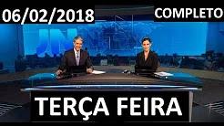 Jornal Nacional 06/02/2018 TERÇA FEIRA AO VIVO COMPLETO