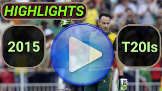 2015 T20I Cricket Matches Highlights Videos