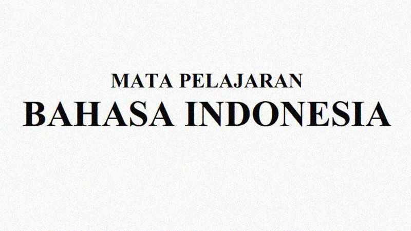 Soal Ujian Sekolah Kelas 6 Mapel Bahasa Indonesia