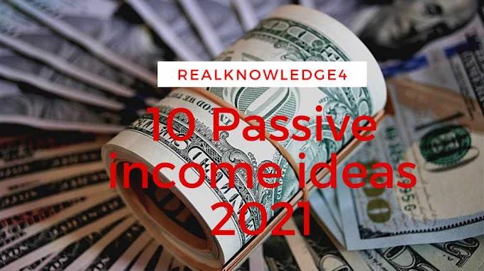 10 Passive income ideas 2021 | passive income ideas