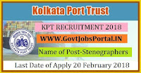 Kolkata Port Trust Recruitment 2018 – Stenographers