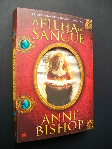 A Filha do Sangue - Anne Bishop