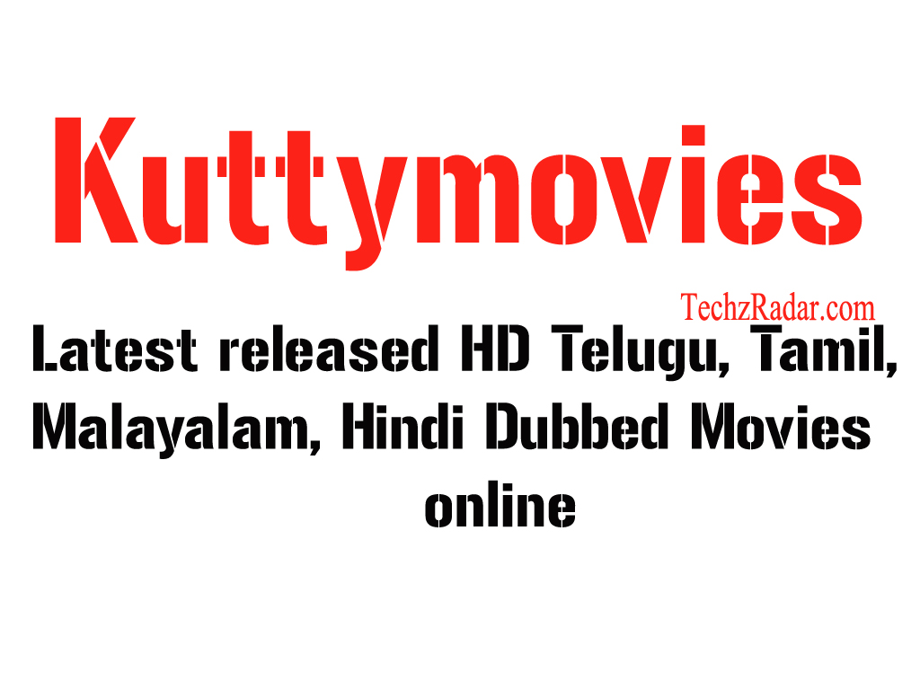 Kuttymovies - Latest released HD Telugu, Tamil, Malayalam