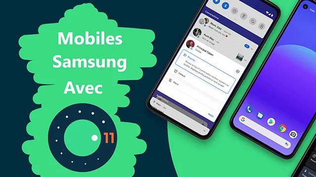 Liste des téléphones Samsung équipés d'Android 11 jusqu'à présent.