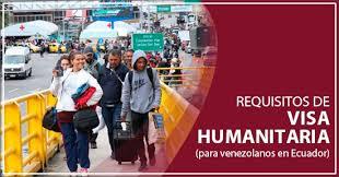 Visa humanitaria de migrantes venezolanos para ingresar a Ecuador será tramitada y entregada via online