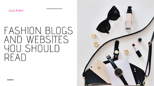 Fashion Blogs And Websites You Should Read