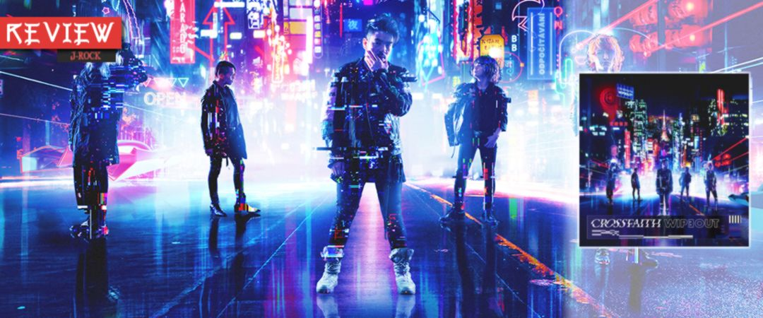Crossfaith Wipeout album review