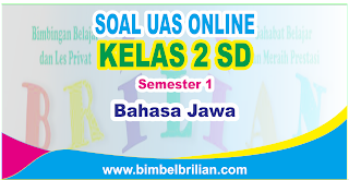 Soal UAS Bahasa Jawa Online Kelas 2 ( Dua ) SD Semester 1 ( Ganjil ) - Langsung Ada Nilainya