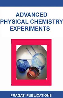 Advanced Physical Chemistry Experiments by Gurtu & Gurtu