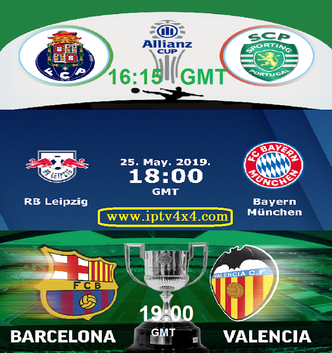 Cup final 2019: Sporting vs Porto, Laering vs Bayern, Valence vs Barcelone