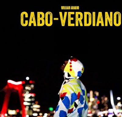 William Araújo - Cabo-verdiano (Ghetto Zouk) 2019